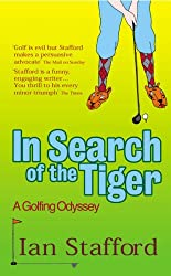 In Search Of The Tiger: A Golfing Odyssey