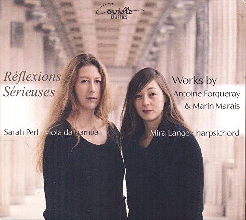 Forqueray/Marais: Reflexions Serieuses - Werke für Gambe