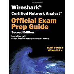 Wireshark Certified Network Analyst Exam Prep Guide (Second Edition)