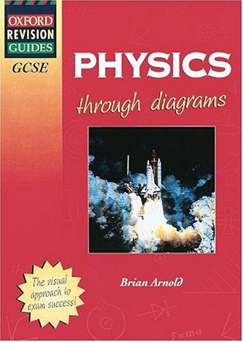 GCSE Physics (Oxford Revision Guides)