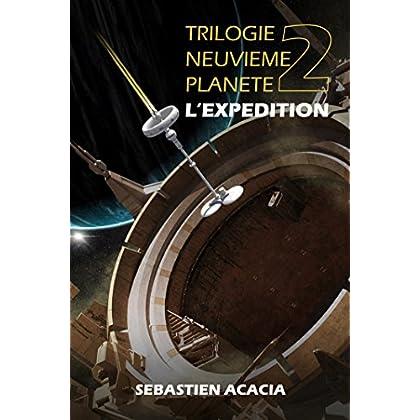 L'EXPEDITION (TRILOGIE NEUVIEME PLANETE t. 2)