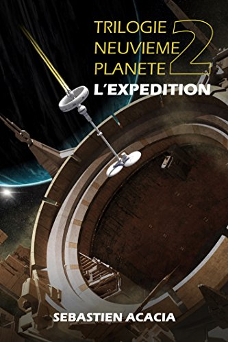 L'EXPEDITION (TRILOGIE NEUVIEME PLANETE t. 2) (French Edition)