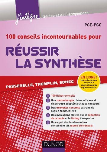100 conseils incontournables pour réussir la synthèse : Passerelle, Trempin, Edhec