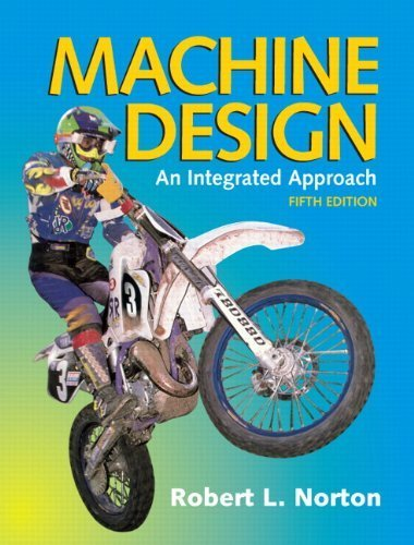 Machine Design (5th Edition) by Norton, Robert L. (2013) Hardcover