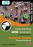 Understanding GCSE Geography for AQA A: Revision Toolkit Student Workbook (Understanding Geography)