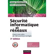Sécurité informatique et réseaux - 3e édition - Cours avec plus de 100 exercices corrigés