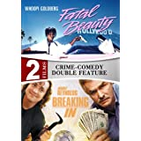 Fatal Beauty / Breaking In - 2 DVD Set