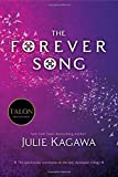 The Forever Song (Blood of Eden) by Julie Kagawa (2014-04-15)