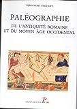 Paléographie de l'Antiquité romaine et du Moyen Âge occidental