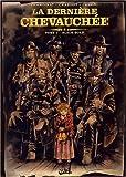 La Dernière Chevauchée, tome 1 - Black Gold