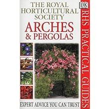Arches and Pergolas