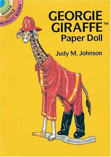 Georgie Giraffe Paper Doll (Dover Little Activity Books) Georgie Giraffe