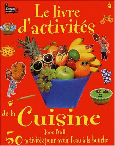Le livre d'activités de la cuisine