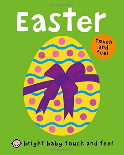 Bright Baby Touch and Feel Easter by Roger Priddy (2012-01-31)