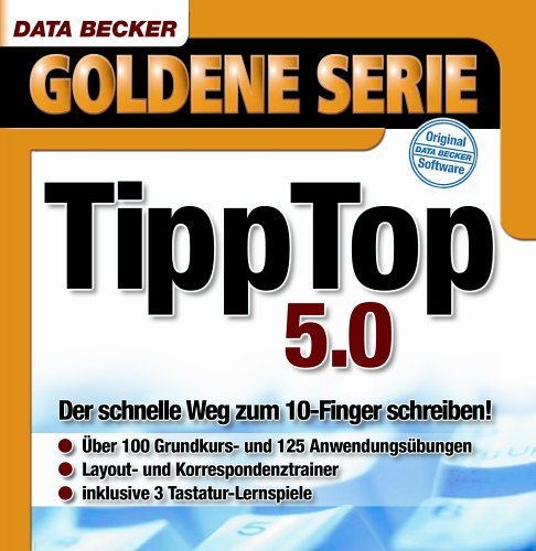 TippTop 5.0, 1 CD-ROM Der schnelle Weg zum 10-Finger schreiben. Für Windows 95C/98(SE)/ME/2000