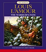 The Warrior's Path (Louis L'Amour) by Louis L'Amour (2005-07-26)