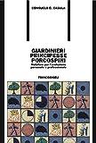 Giardinieri, principesse, porcospini. Metafore per l'evoluzione personale e professionale: Metafore per l'evoluzione personale e professionale (Italian Edition)