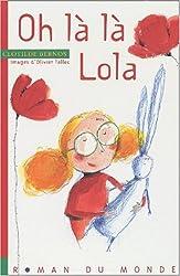 Oh la la, Lola !