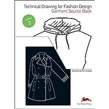 Tecnical Drawing for Fashion Design  Vol. 2 Garment Source Book (Fashion Textiles)