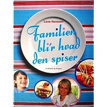 Familien bli'r hvad den spiser (in Danish)