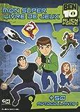 Ben 10 Alien Force - Mon super livre de jeux