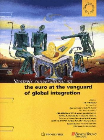The Euro at the Vanguard of Global Integration