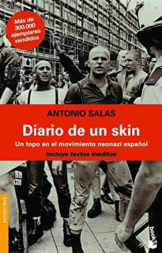 Diario de un skin (Divulgación. Actualidad) por Antonio Salas