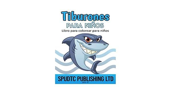 Buy Tiburones para ni±os: Libro Para Colorear Para Niños Book Online ...