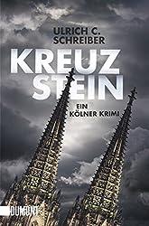 Kreuzstein. Ein Kölner Krimi