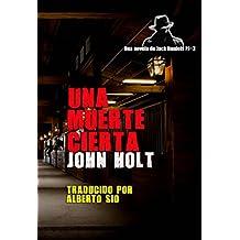 Una Muerte Cierta (Spanish Edition)