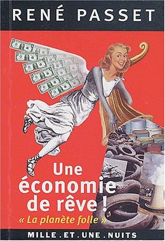 Une économie de rêve ! :La planète folle