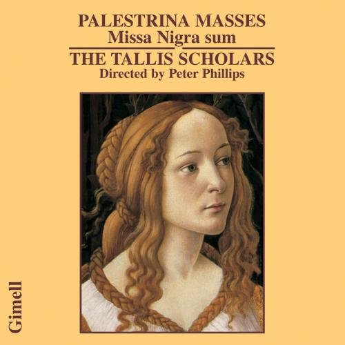 Giovanni Pierluigi Da Palestrina : Missa Nigra Sum