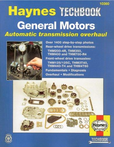 general-motors-automatic-transmission-overhaul-manual-haynes-automotive-repair-manuals