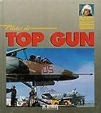 PILOTES DE TOP GUN. Edition 1990 (Avions)