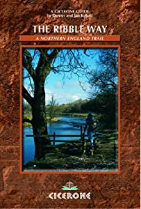 The Ribble Way: A Northern England Trail (British Long-distance Trails)