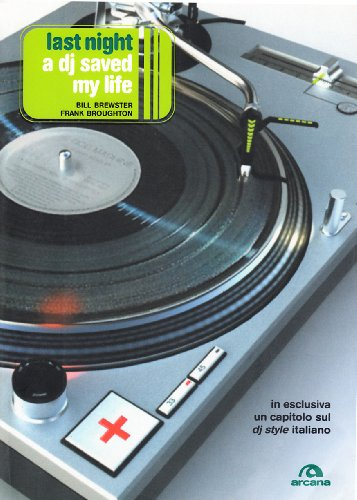 last-night-a-dj-saved-my-life-la-storia-del-disc-jockey
