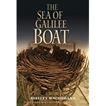 The Sea of Galilee Boat (Ed Rachal Foundation Nautical Archaeology)