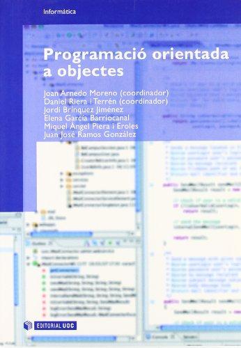 Programació orientada a objectes (Manuals) por Joan Arnedo Moreno