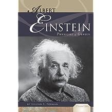 Albert Einstein: Physicist & Genius (Essential Lives)