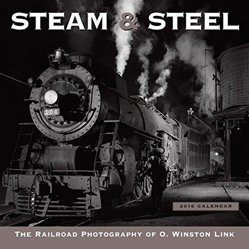 Preisvergleich Produktbild Steam & Steel 2016 Wall Calendar by O. Winston Link (2015-07-25)