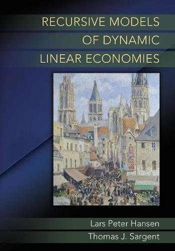 Recursive Models of Dynamic Linear Economies (The Gorman Lectures in Economics)