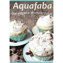 Aquafaba: Die vegane Wunderzutat