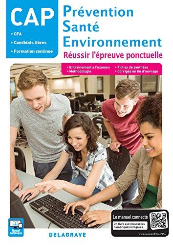 Prévention Santé Environnement (PSE) CAP - Réussir l'épreuve ponctuelle (2016) - Pochette élève