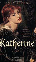 Katherine (Rediscovered Classics) by Anya Seton (2004-05-01)