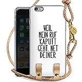 DeinDesign Apple iPhone 6 Plus Carry Case Hülle Zum Umhängen Handyhülle mit Kette Weil Mein Ruf Kaputt Geht Pietro Lo