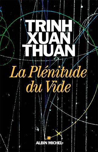 La Plénitude du Vide par Thuan Trinh Xuan
