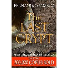 THE LAST CRYPT (Ulysses Vidal Adventure Series Book 1)