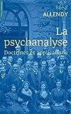 La psychanalyse: Doctrines et applications