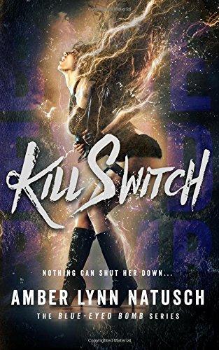 Kill Switch: Volume 2 (Blue-Eyed Bomb)