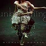 The Unbecoming of Mara Dyer: Mara Dryer, Book 1